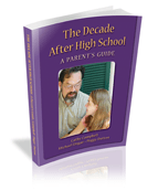 The Decade After High School: A Parent