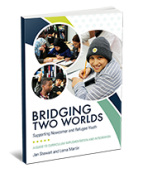 Bridging Two Worlds: Supporting Newcomer and Refugee Youth