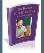 La décennie après l'école secondaire : guide pour les parents