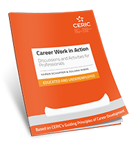 Career Work in Action: Discussions and Activities for Professionals – Educated and Underemployed