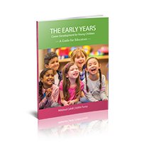 The Early Years: Career Development for Young Children – A Guide for Educators