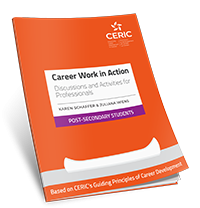 Career Work in Action: Discussions and Activities for Professionals – Post-Secondary Students