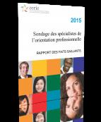 2015 Sondage des spécialistes de l'orientation professionnelle (Rapport des faits saillants)