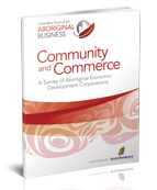 Community and Commerce: A Survey of Aboriginal Economic Development Corporations